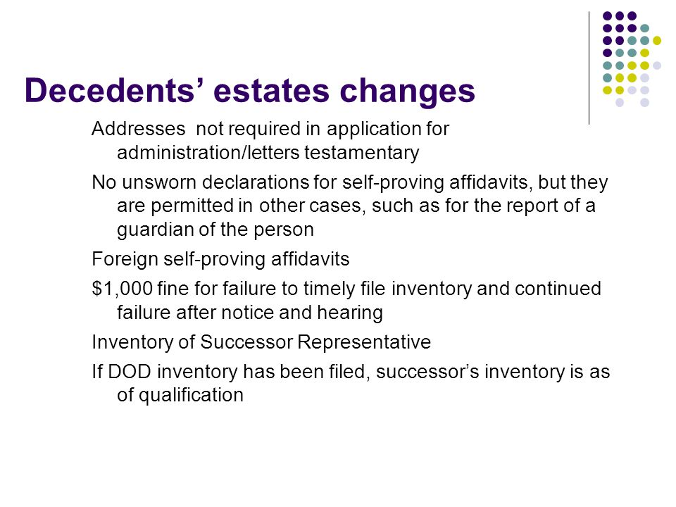 Decedents' estates changes