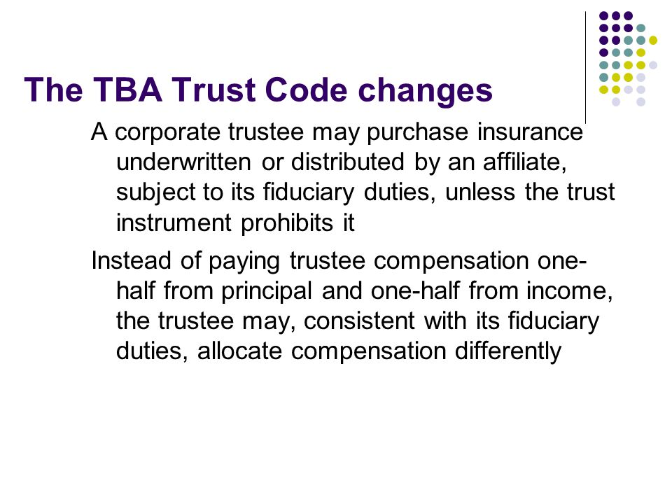 The TBA Trust Code changes