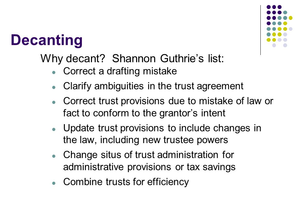 Decanting Why decant Shannon Guthrie's list: