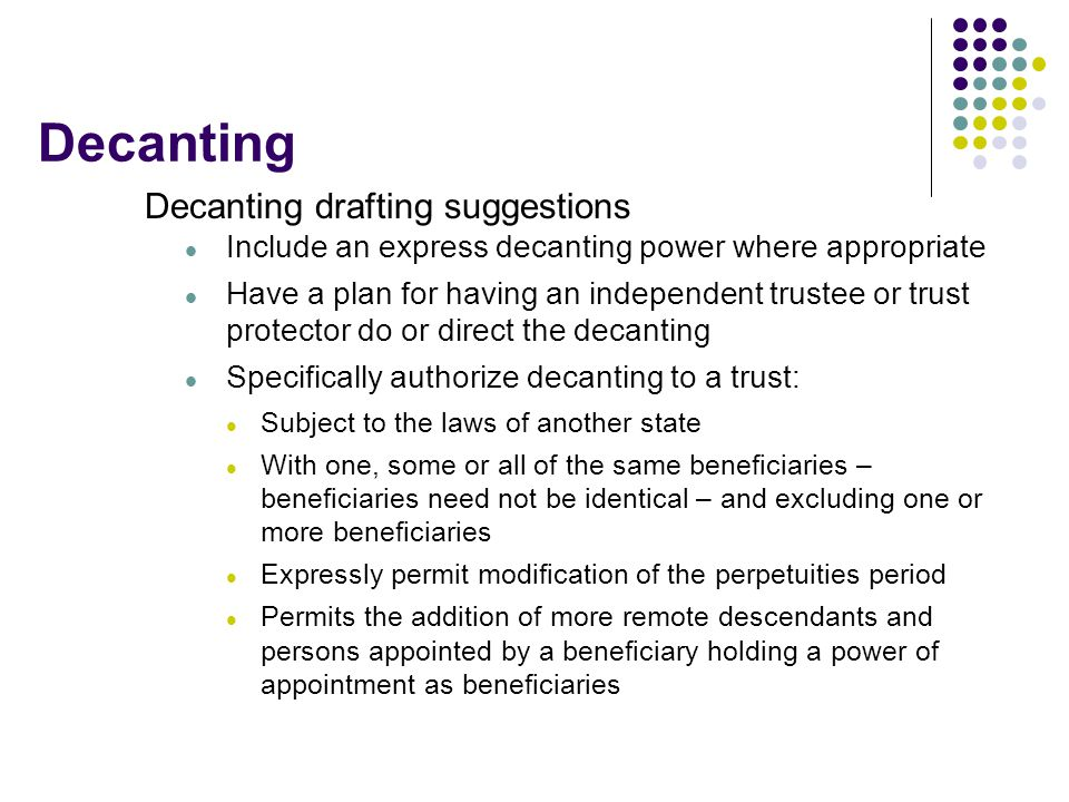 Decanting Decanting drafting suggestions