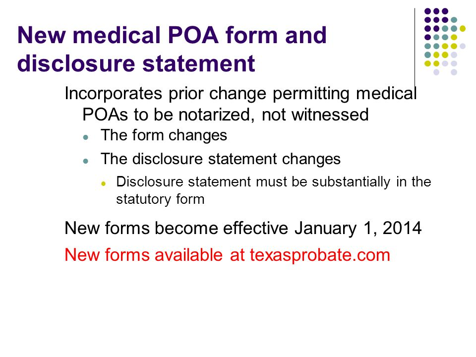 New medical POA form and disclosure statement