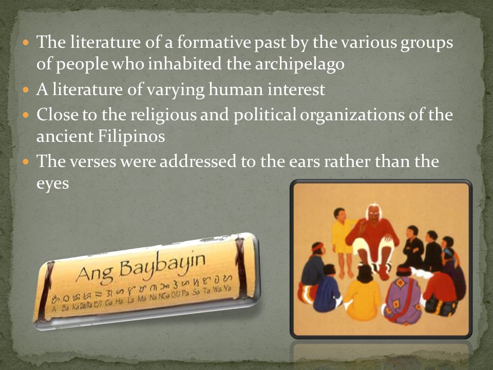 The literature of a formative past by the various groups of people who inhabited the archipelago
