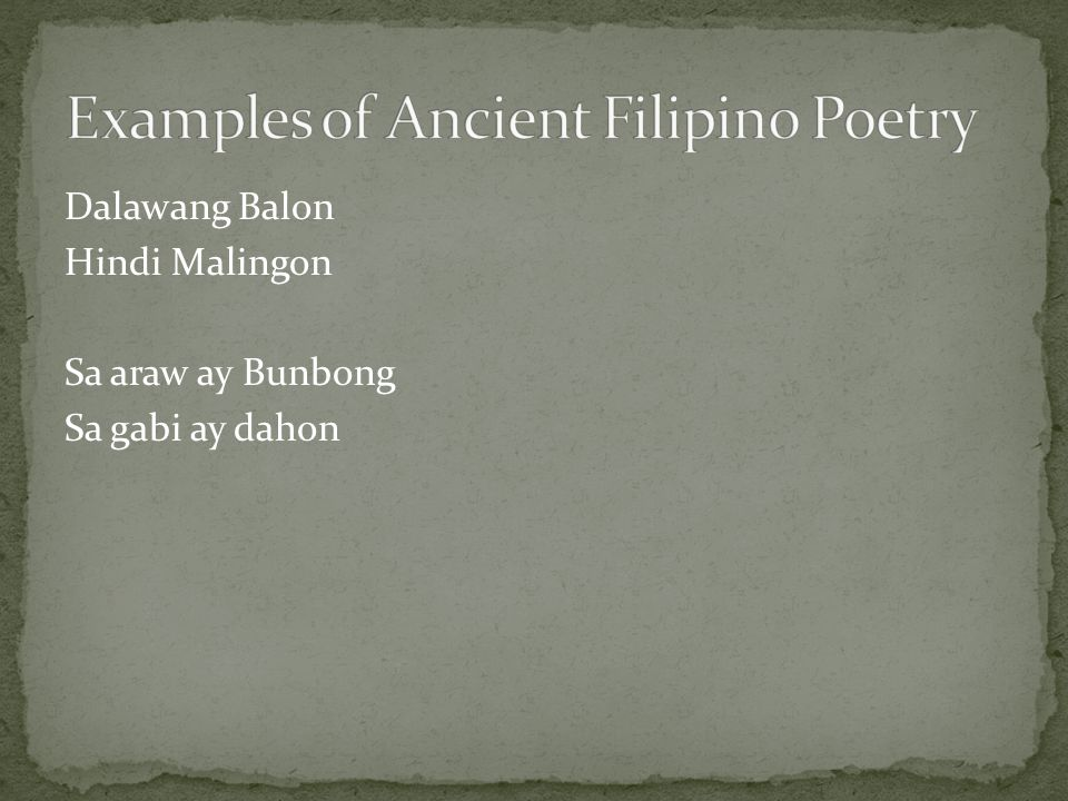 Examples of Ancient Filipino Poetry