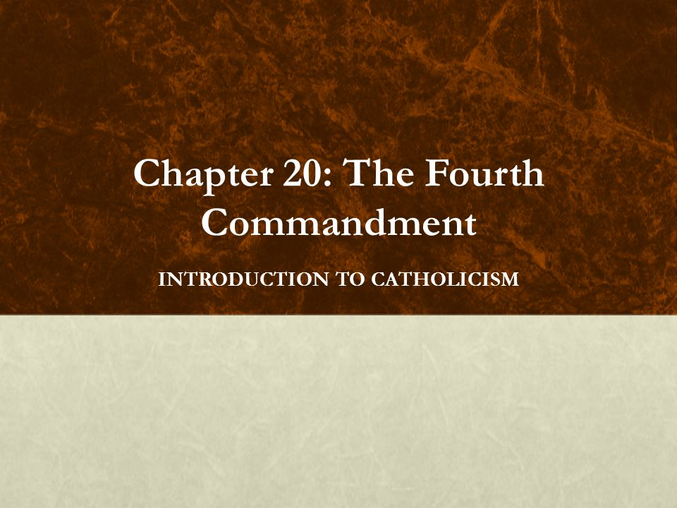 Chapter 20: The Fourth Commandment