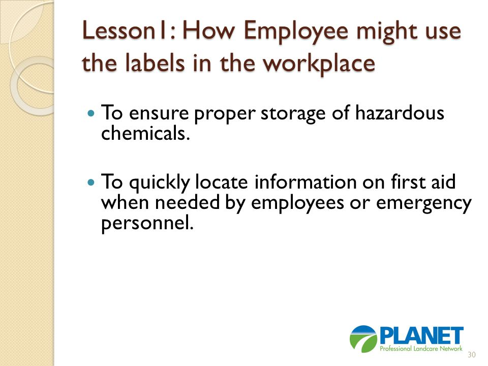 Lesson1: How Employee might use the labels in the workplace