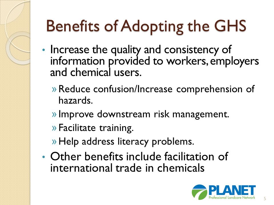 Benefits of Adopting the GHS