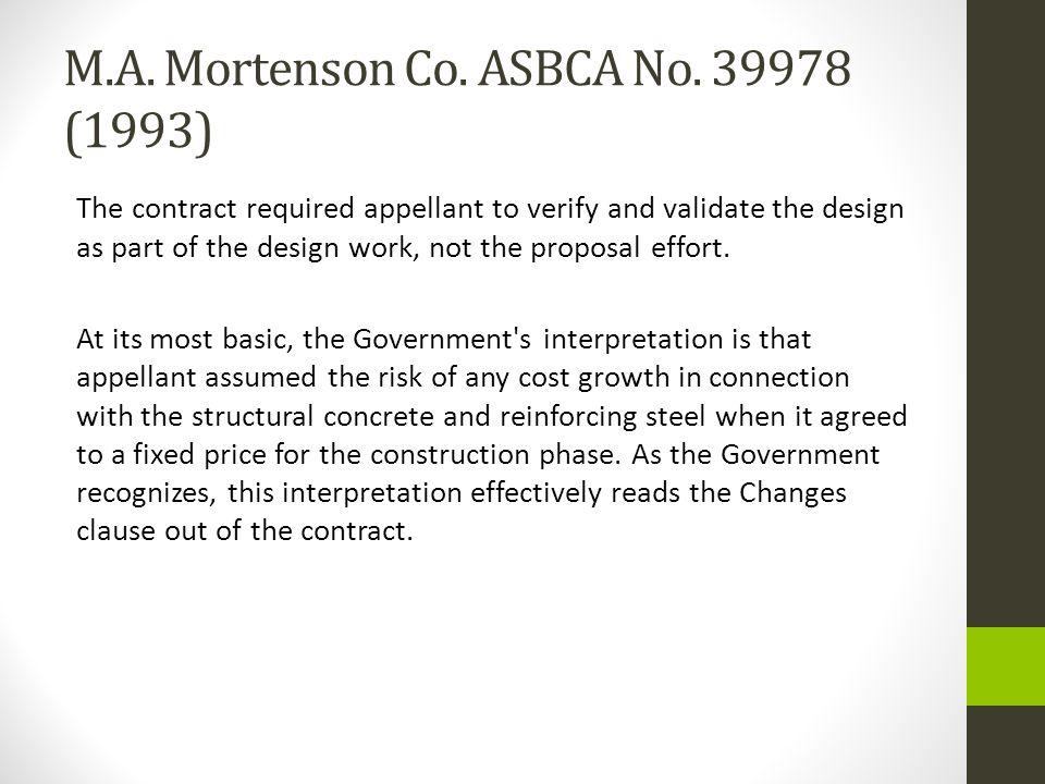 M.A. Mortenson Co. ASBCA No. 39978 (1993)
