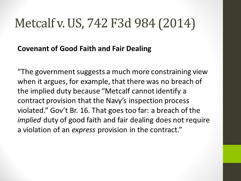 Metcalf v. US, 742 F3d 984 (2014)