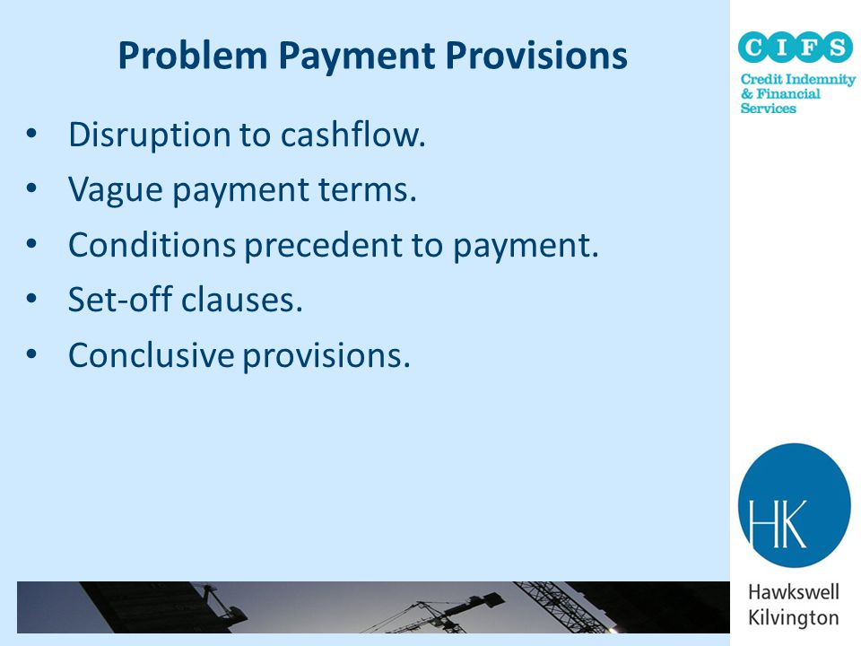 Problem Payment Provisions