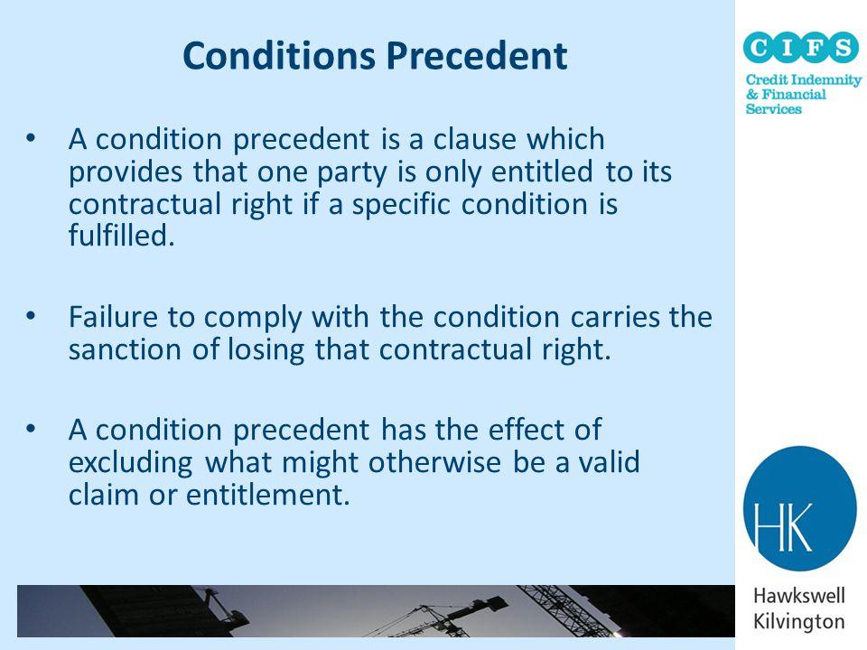 Conditions Precedent