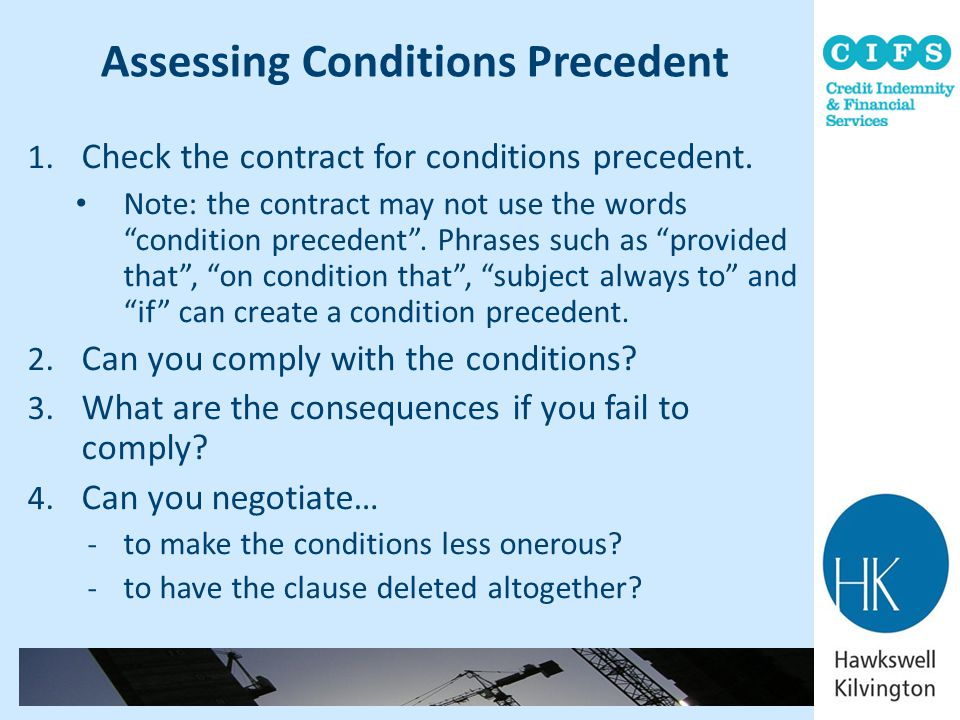 Assessing Conditions Precedent