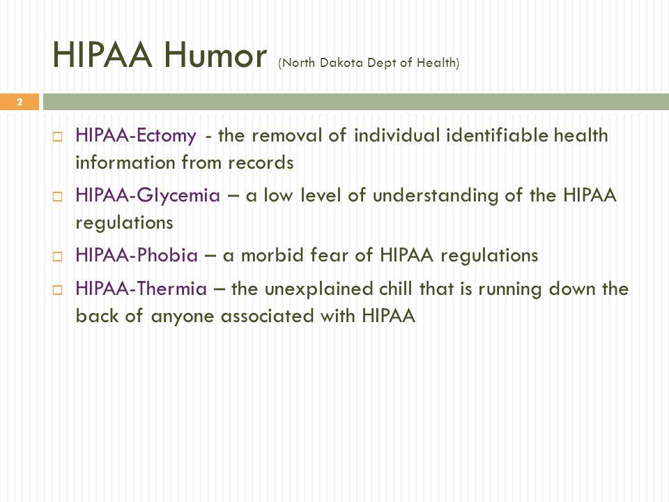 HIPAA Humor (North Dakota Dept of Health)