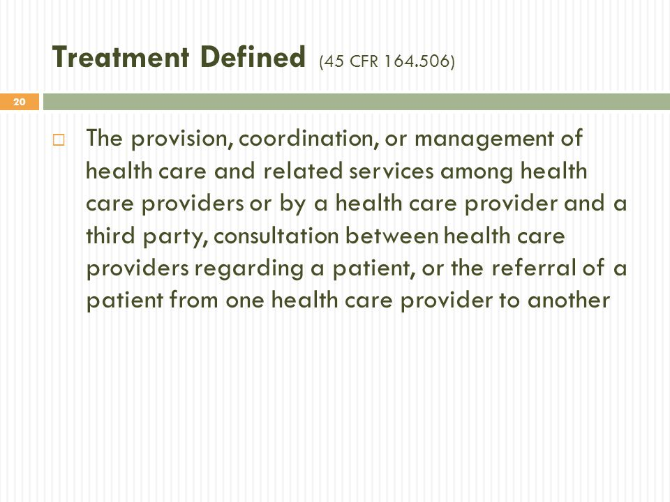 Treatment Defined (45 CFR 164.506)