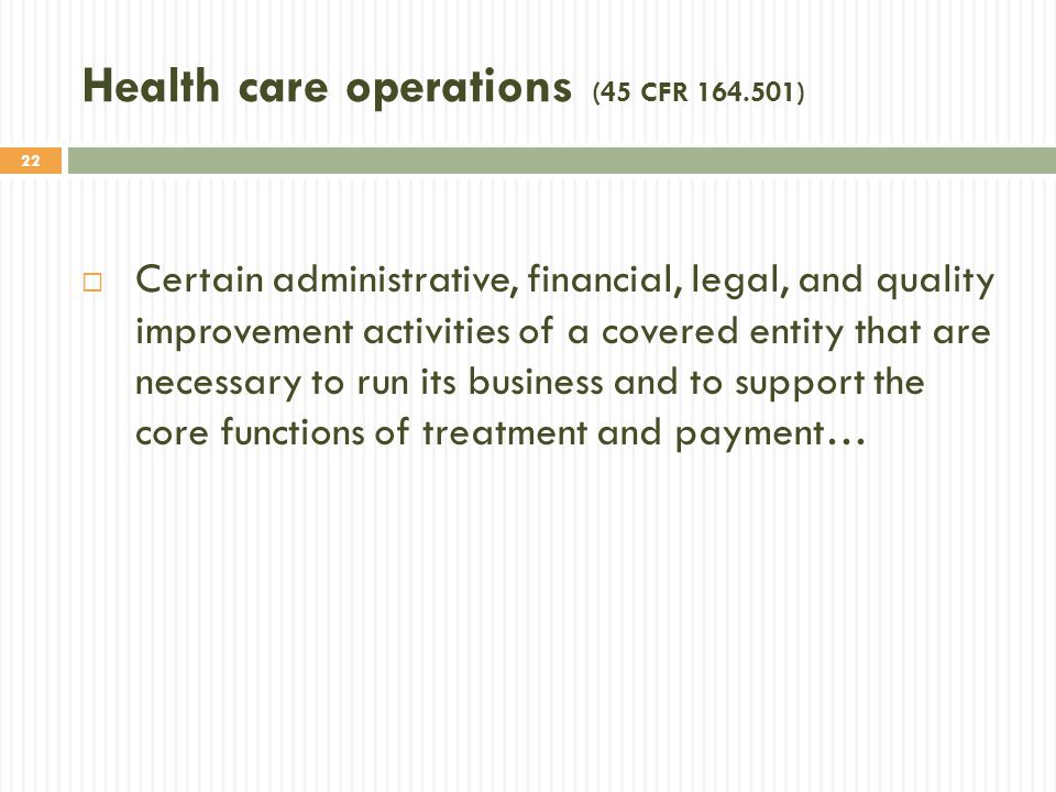 Health care operations (45 CFR 164.501)
