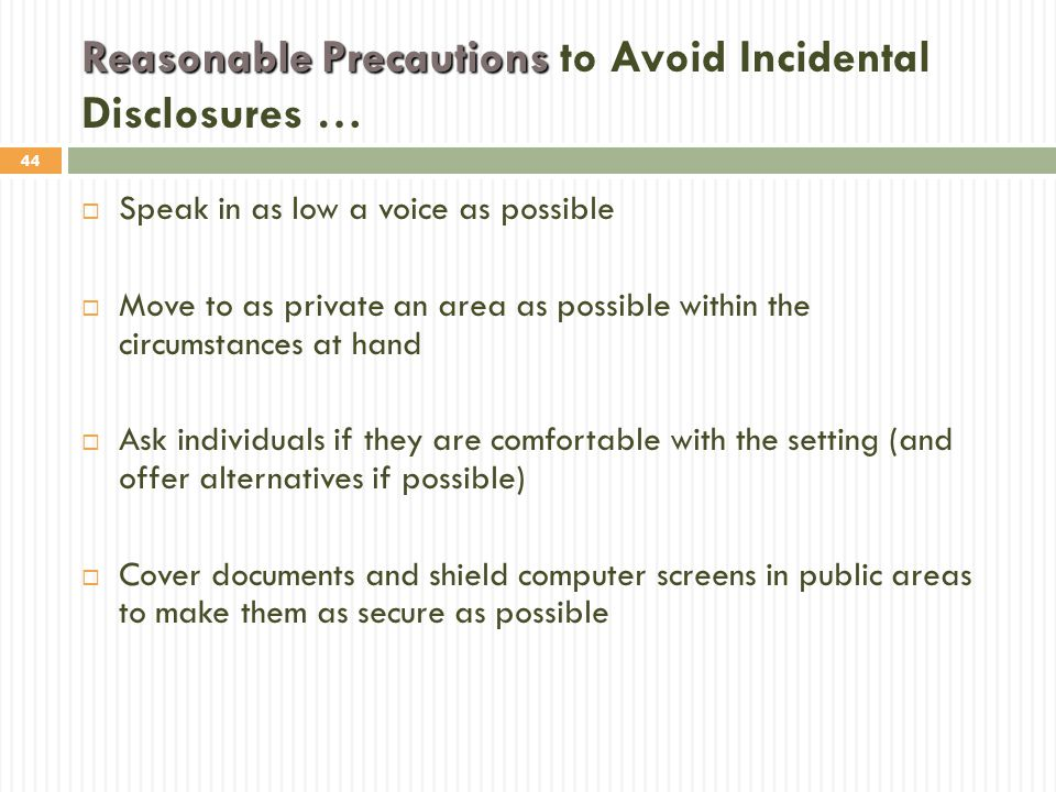 Reasonable Precautions to Avoid Incidental Disclosures …