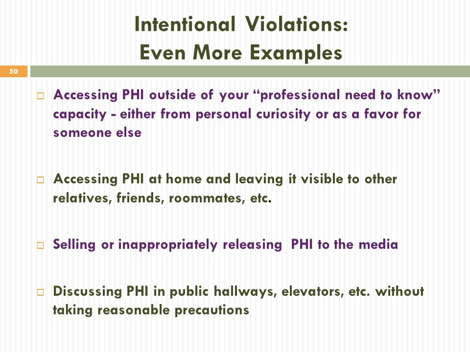 Intentional Violations: Even More Examples