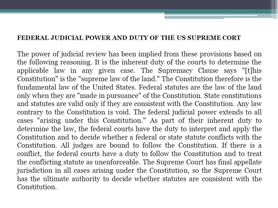 FEDERAL JUDICIAL POWER AND DUTY OF THE US SUPREME CORT