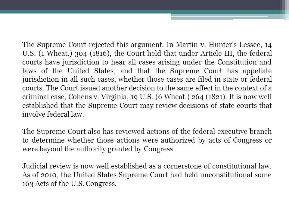 The Supreme Court rejected this argument. In Martin v