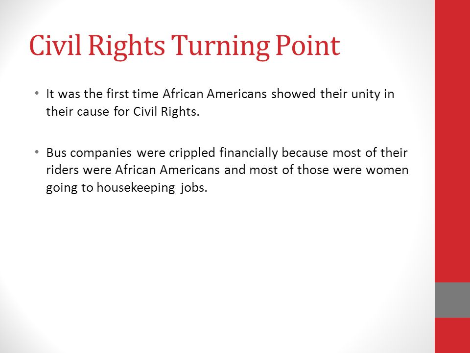 Civil Rights Turning Point