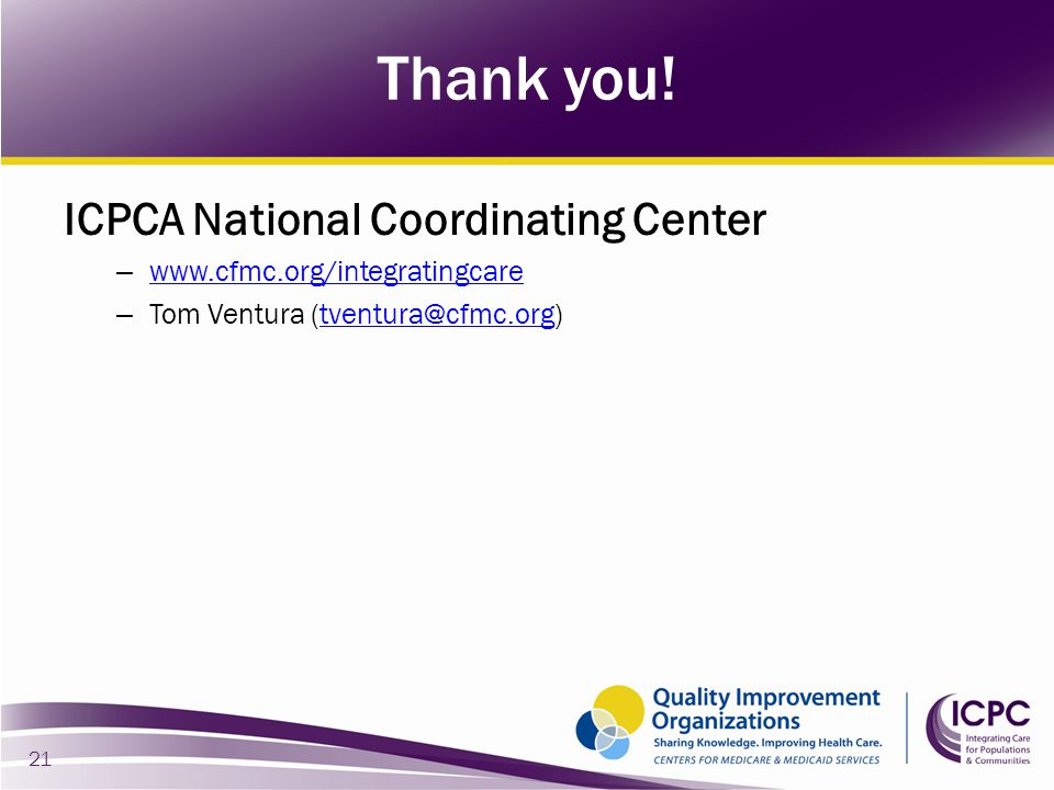 Thank you! ICPCA National Coordinating Center