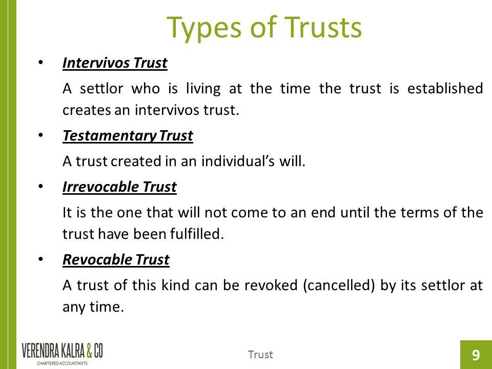 Types of Trusts Intervivos Trust