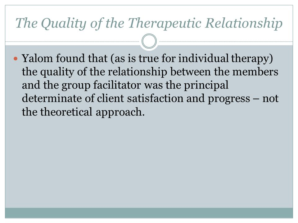 The Quality of the Therapeutic Relationship