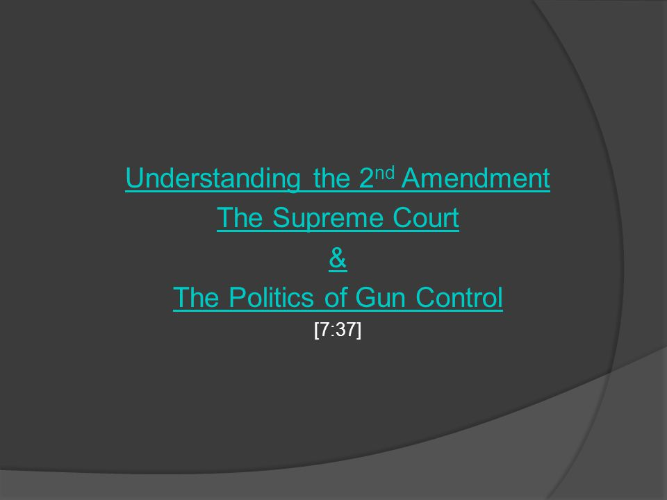 Understanding the 2nd Amendment The Supreme Court &