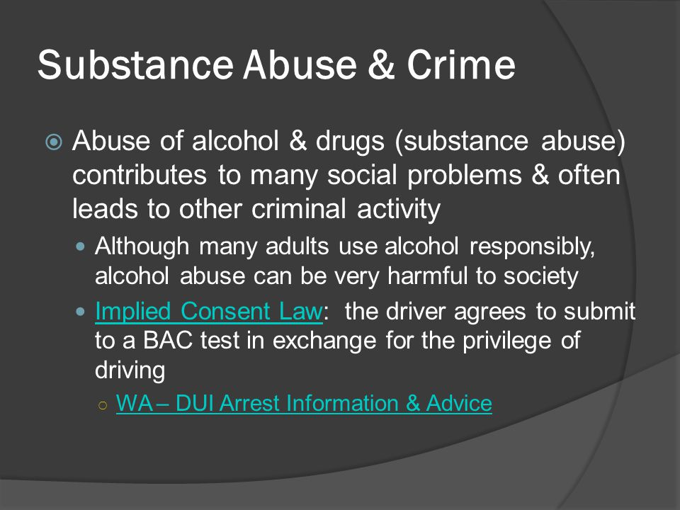 Substance Abuse & Crime