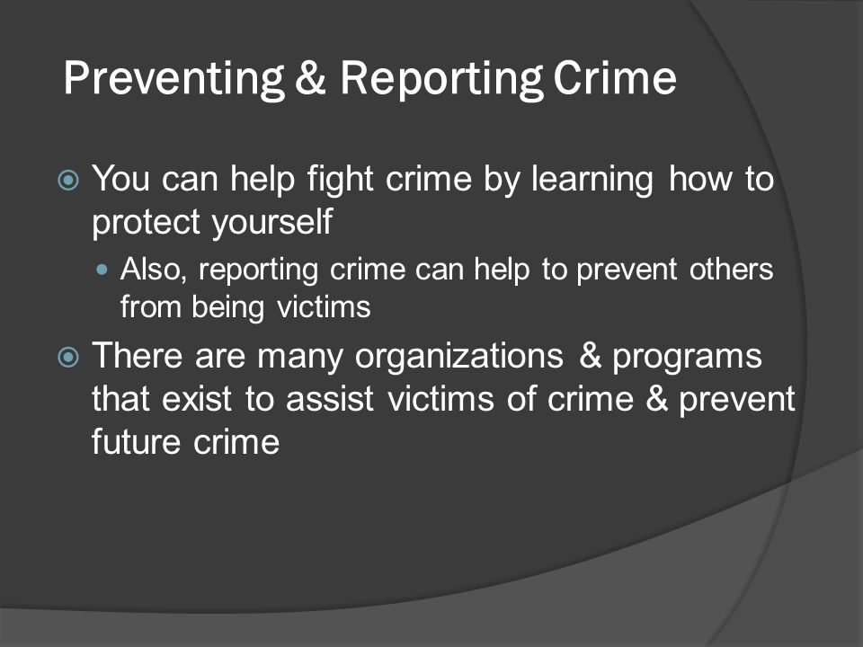 Preventing & Reporting Crime