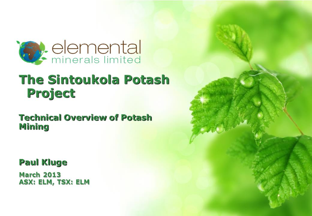 Agenda About Elemental Minerals The Potash Market Potash Basics