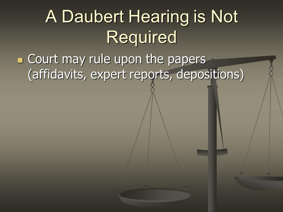 A Daubert Hearing is Not Required