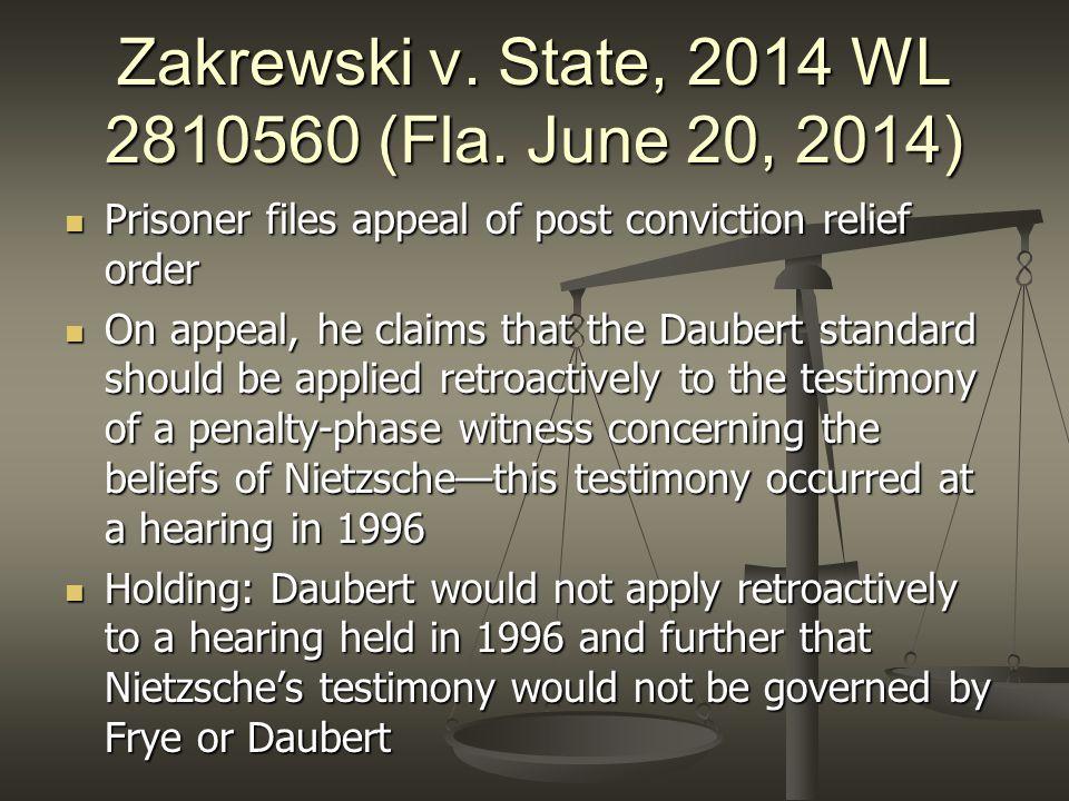 Zakrewski v. State, 2014 WL 2810560 (Fla. June 20, 2014)
