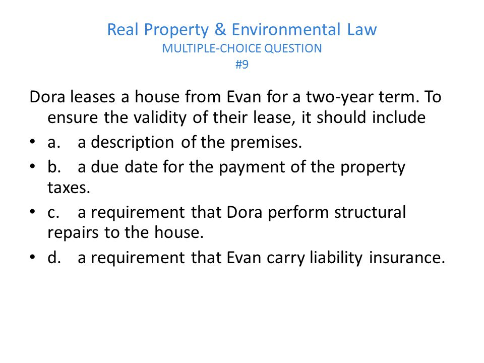 Real Property & Environmental Law MULTIPLE-CHOICE QUESTION #9