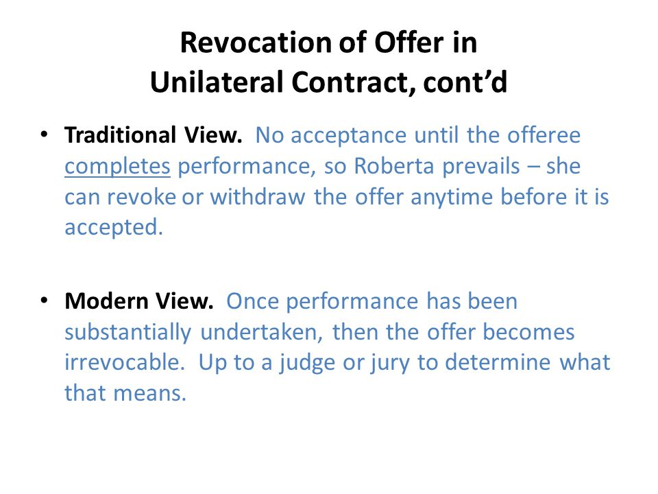 Revocation of Offer in Unilateral Contract, cont'd
