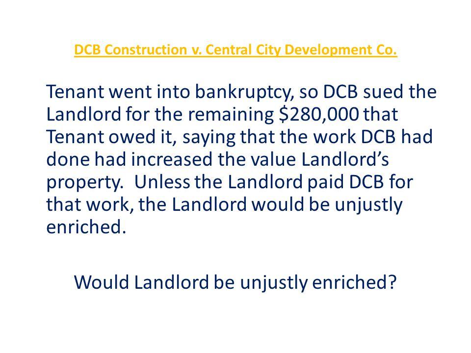 DCB Construction v. Central City Development Co.