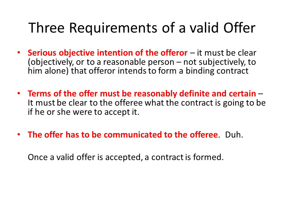 Three Requirements of a valid Offer
