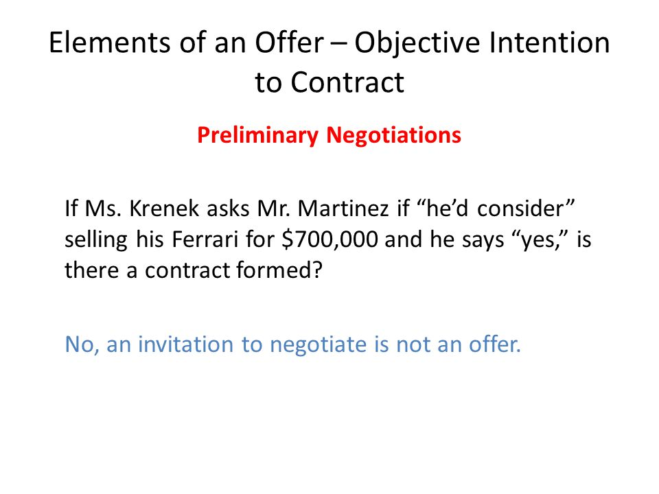 Elements of an Offer – Objective Intention to Contract