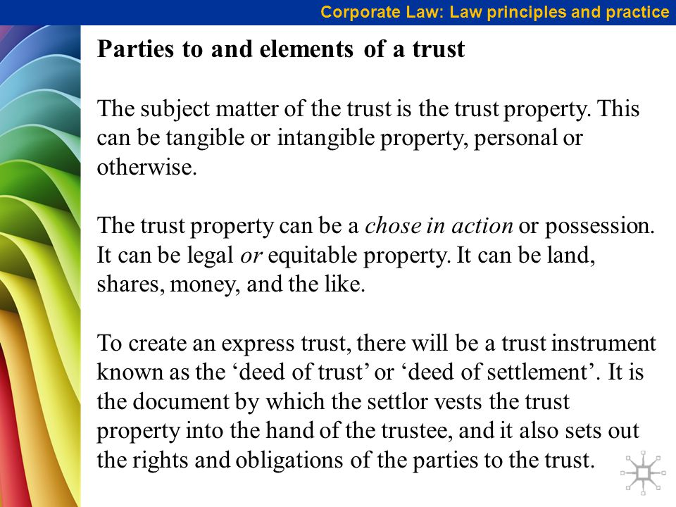 Parties to and elements of a trust