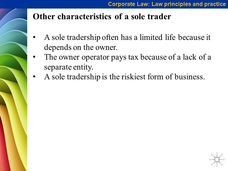Other characteristics of a sole trader