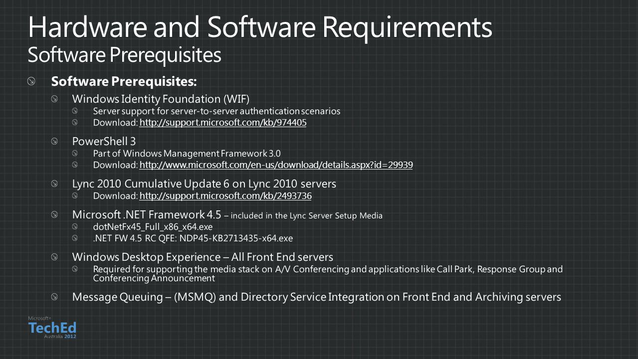 Hardware and Software Requirements Software Prerequisites