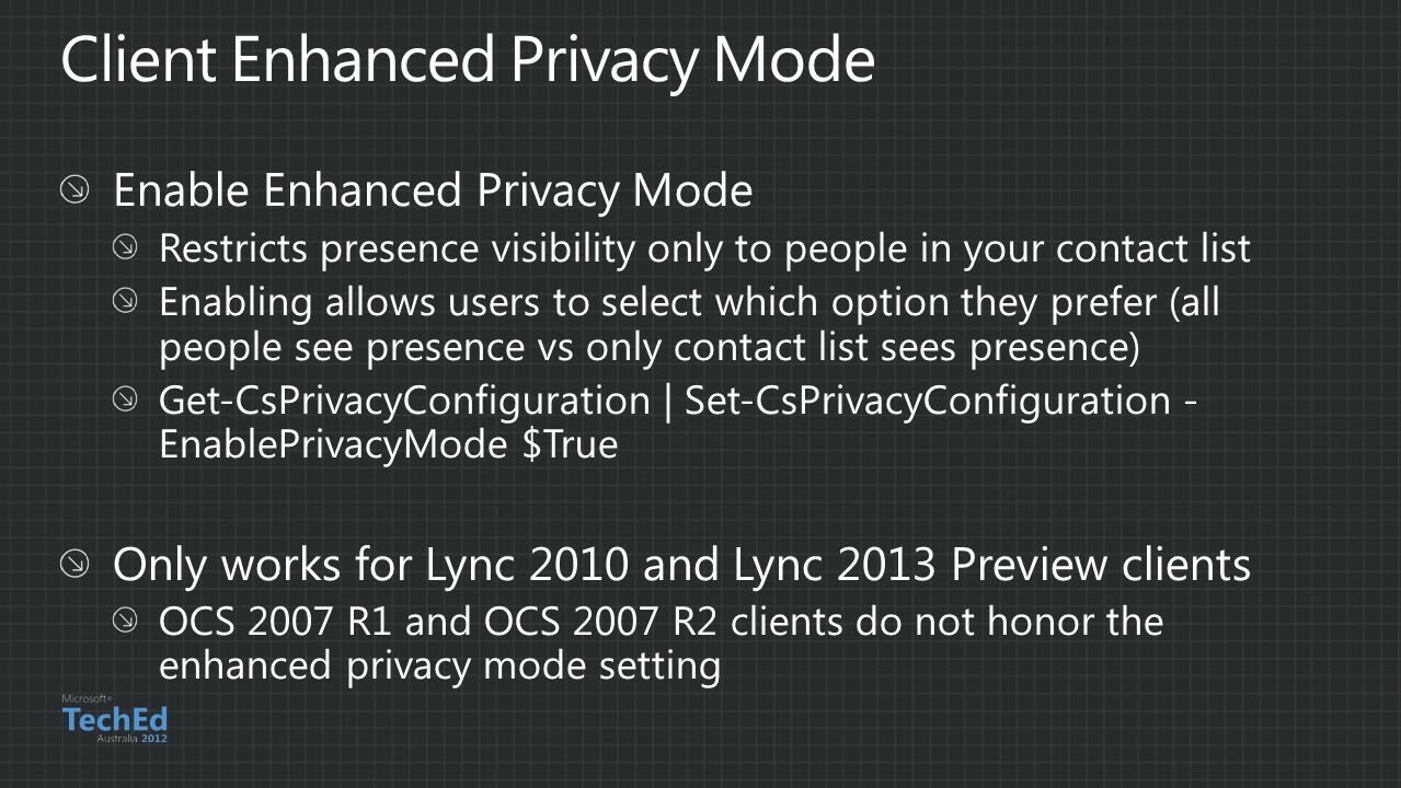 Client Enhanced Privacy Mode