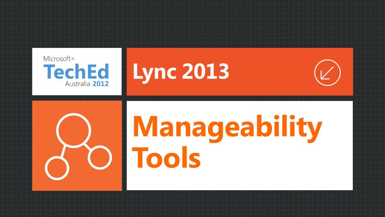 Lync 2013 Manageability Tools