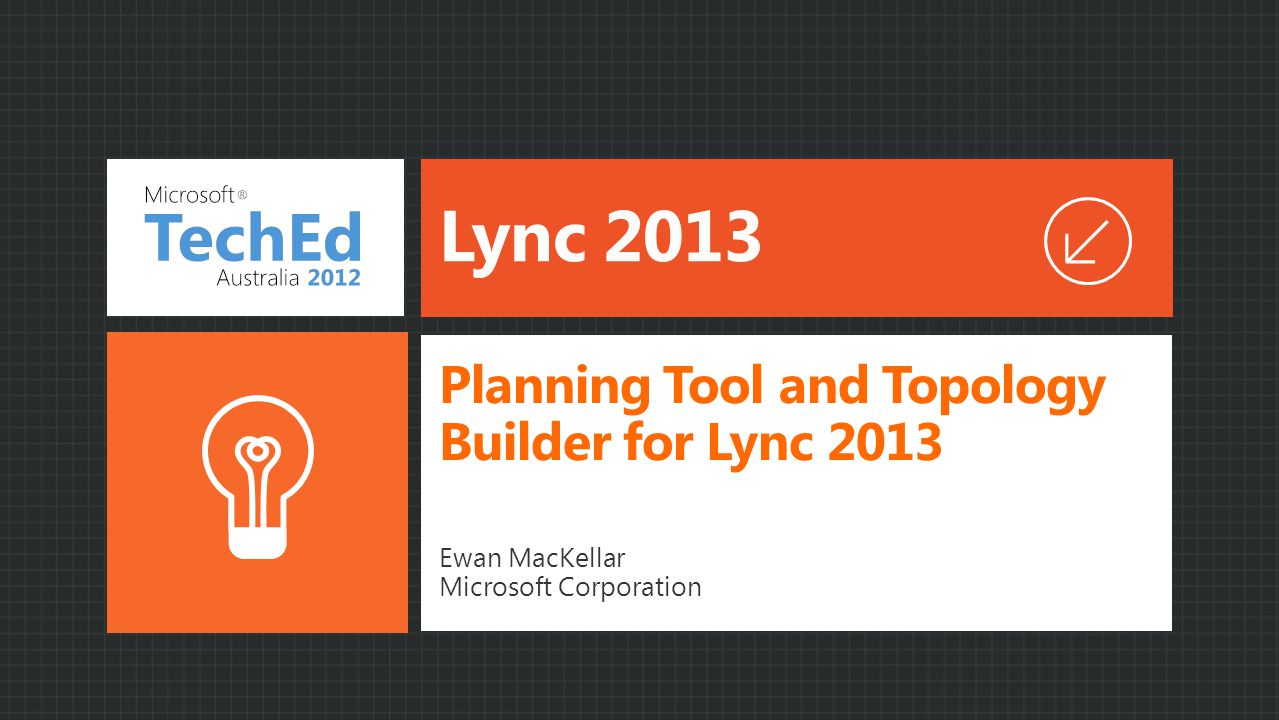 Planning Tool and Topology Builder for Lync 2013