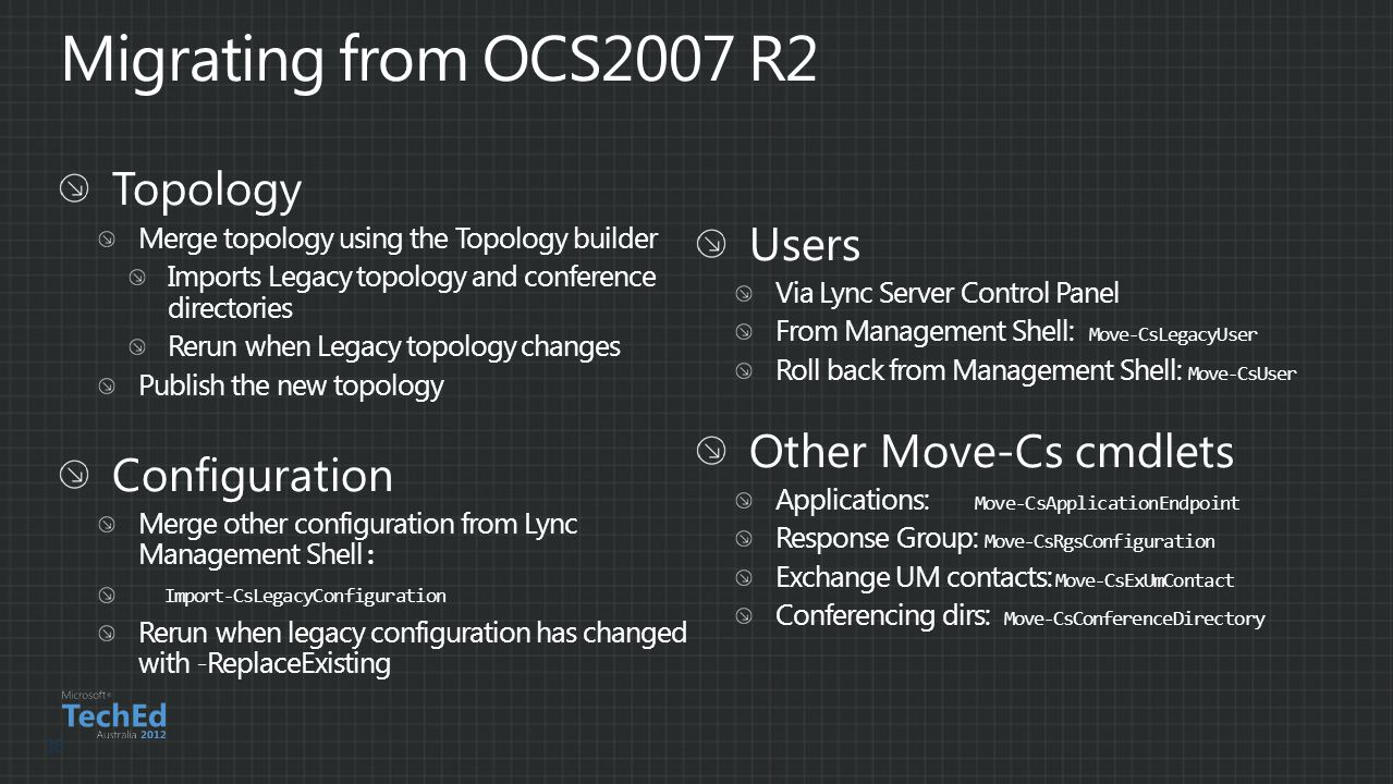 Migrating from OCS2007 R2 Topology Users Other Move-Cs cmdlets