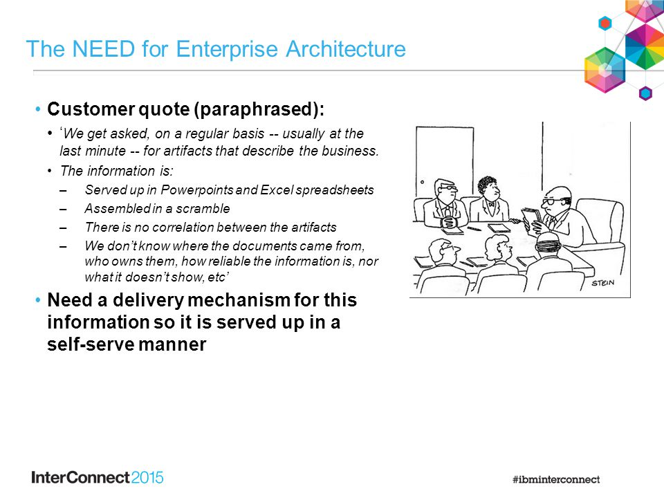 The NEED for Enterprise Architecture