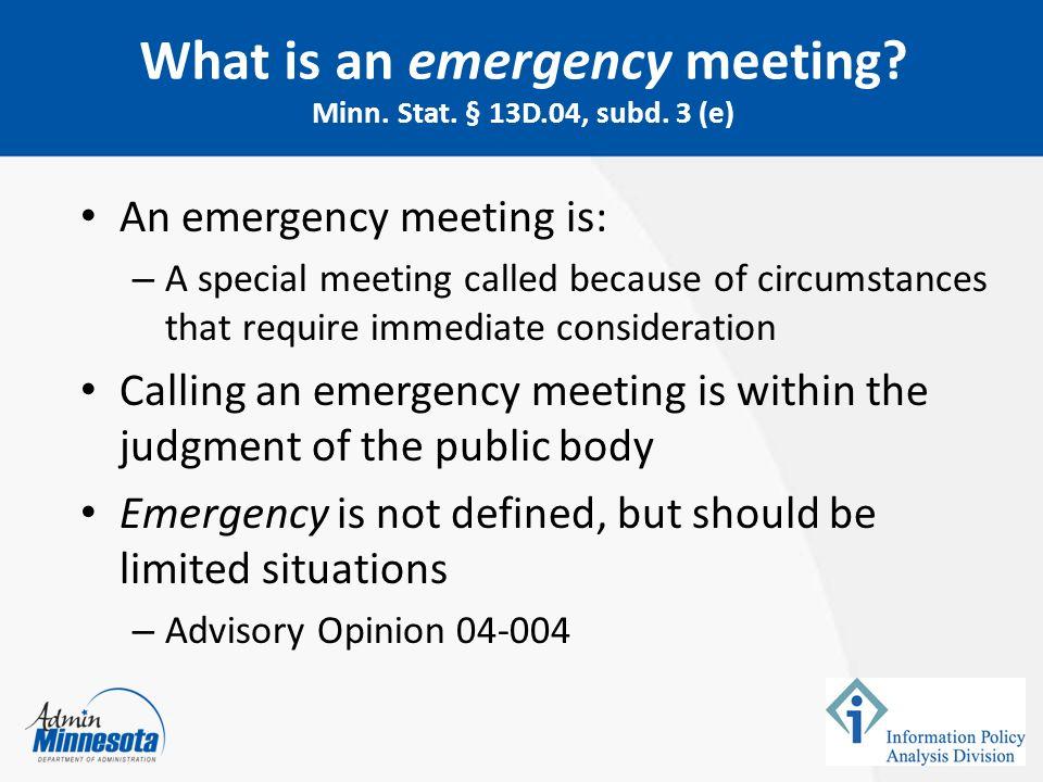 What is an emergency meeting Minn. Stat. § 13D.04, subd. 3 (e)