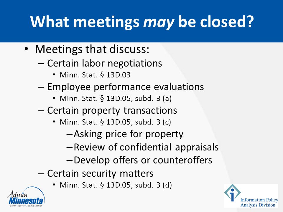 What meetings may be closed