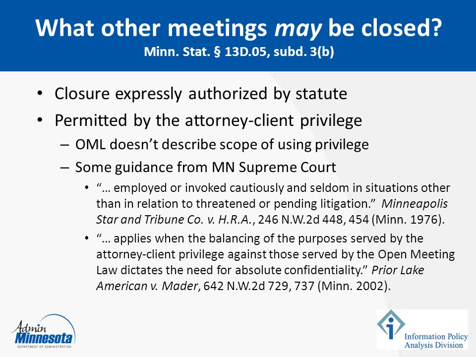 What other meetings may be closed Minn. Stat. § 13D.05, subd. 3(b)
