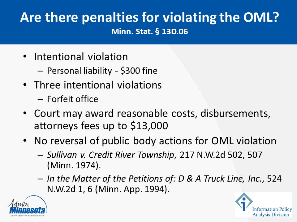 Are there penalties for violating the OML Minn. Stat. § 13D.06