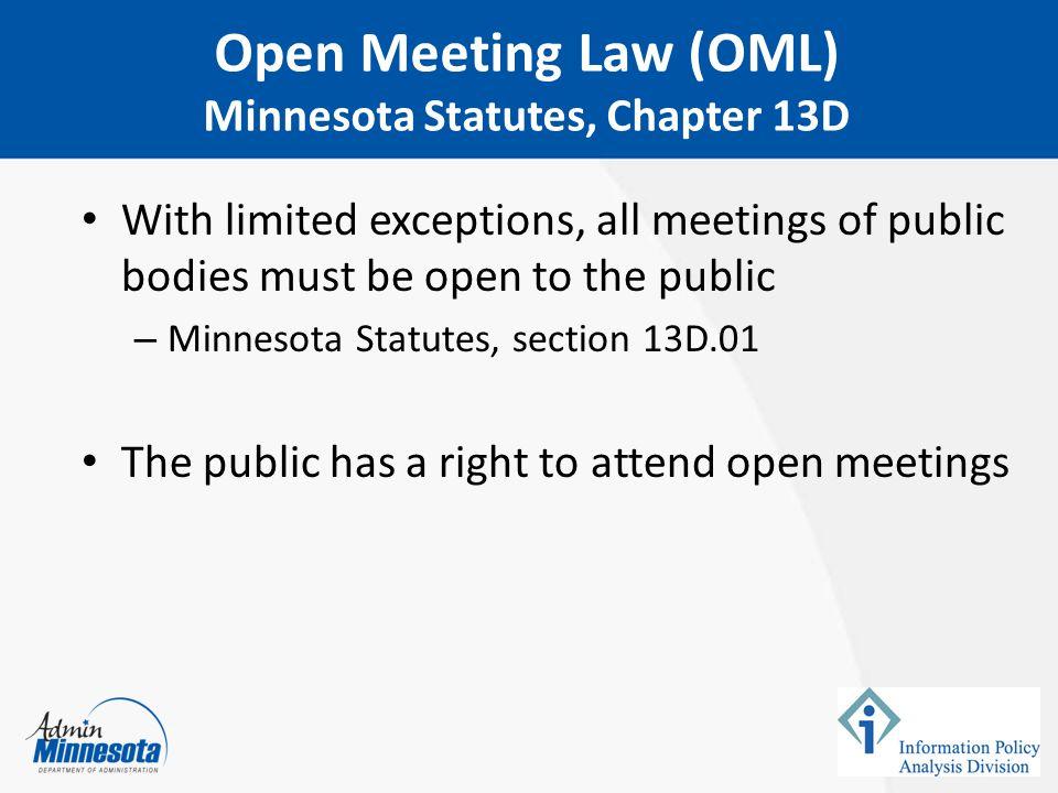 Open Meeting Law (OML) Minnesota Statutes, Chapter 13D